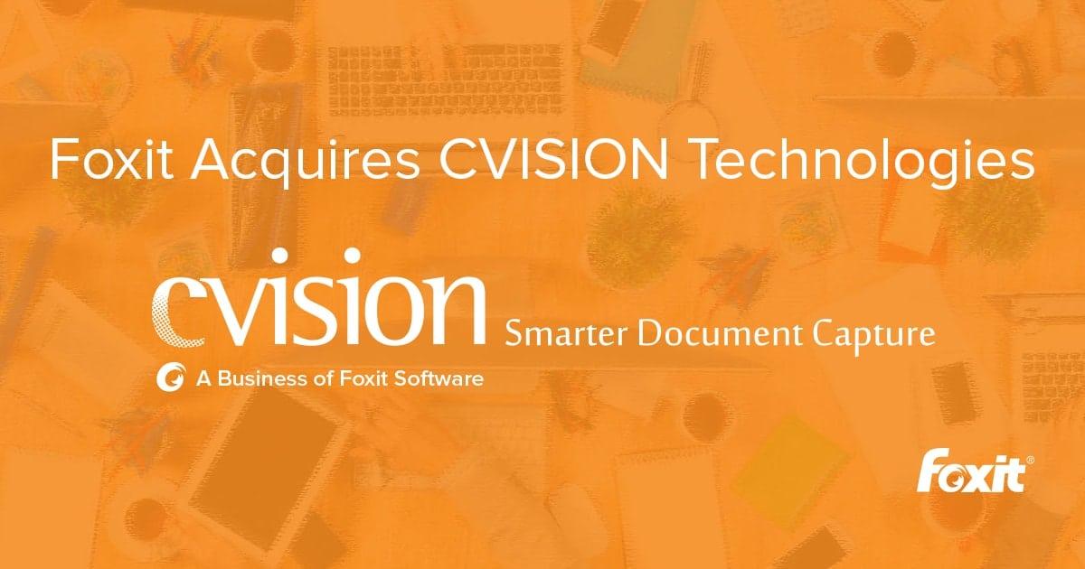 Phần mềm Foxit công bố việc mua lại công ty phần mềm tối ưu hoá tài liệu PDF CVISION