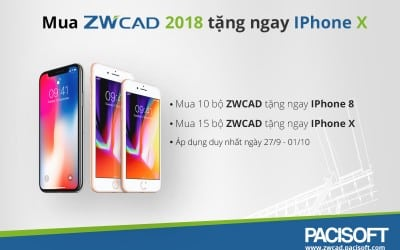 Tặng ngay iPhone X và iPhone 8 khi mua ZWCAD 2018 Mới