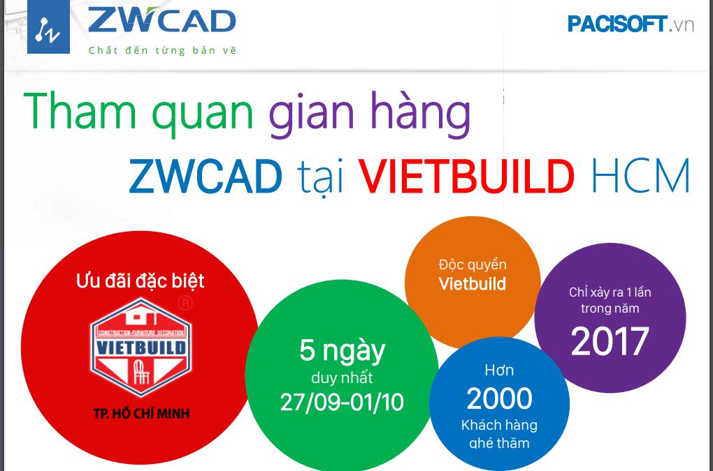 Tham quan Vietbuild 2017 cùng ZWCAD nhận ngay ưu đãi độc quyền
