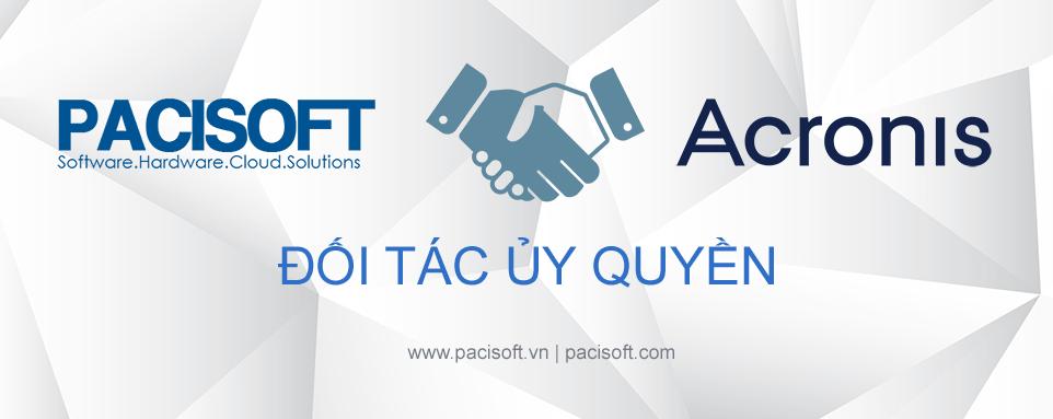 PACISOFT trở thành đối tác ủy quyền của Acronis