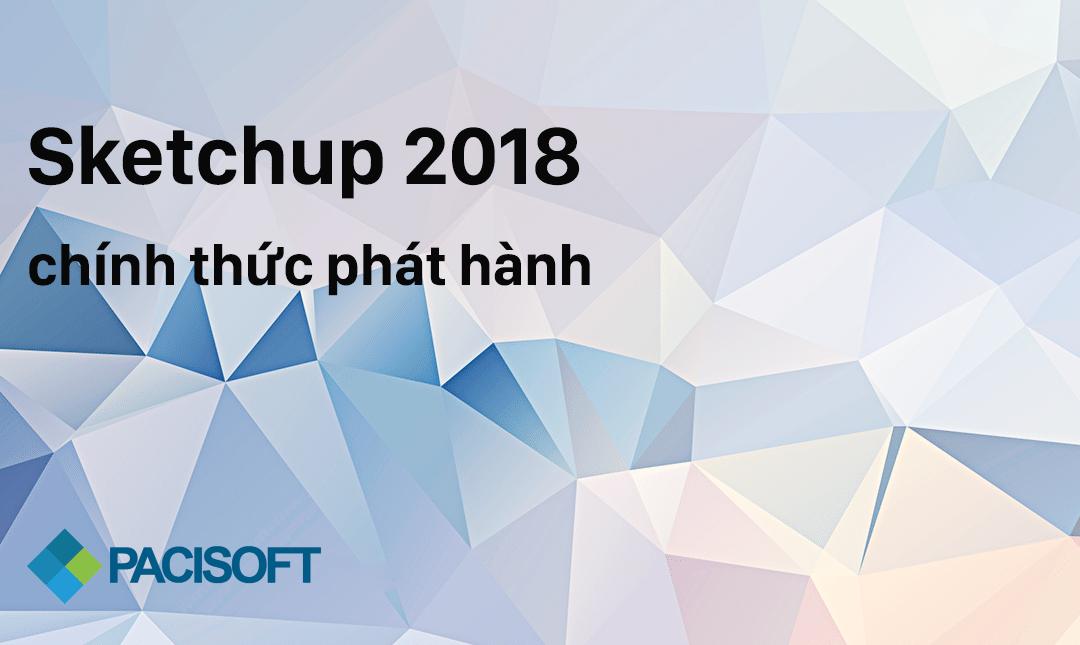 Sketchup 2018 ra mắt có gì mới?