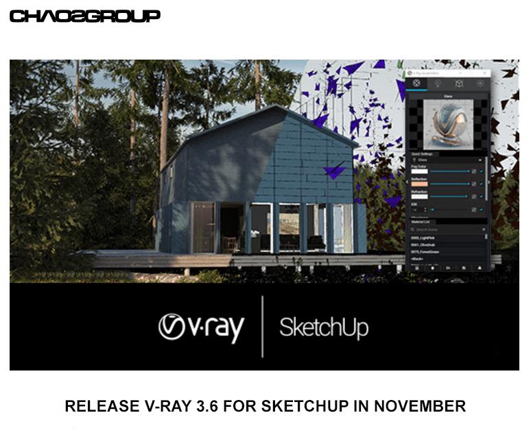 Bạn đã sẵn sàng cập nhật V-Ray 3.6 for SketchUp?