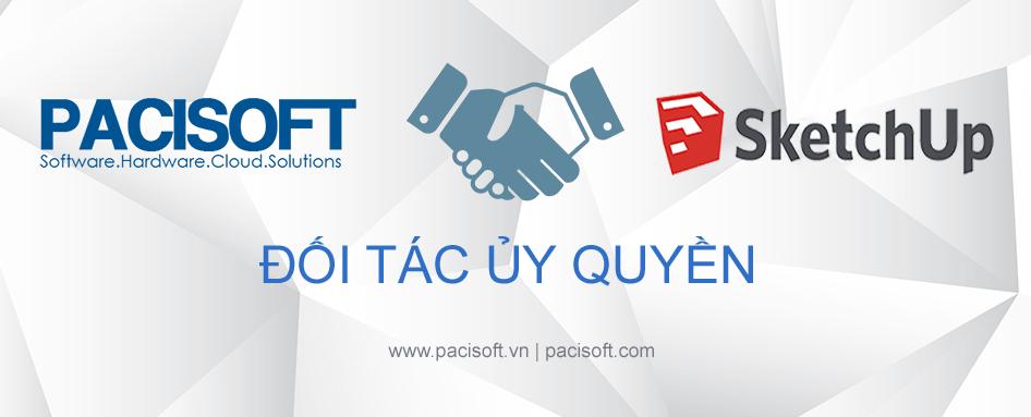 Pacisoft là đối tác ủy quyền của SketchUp