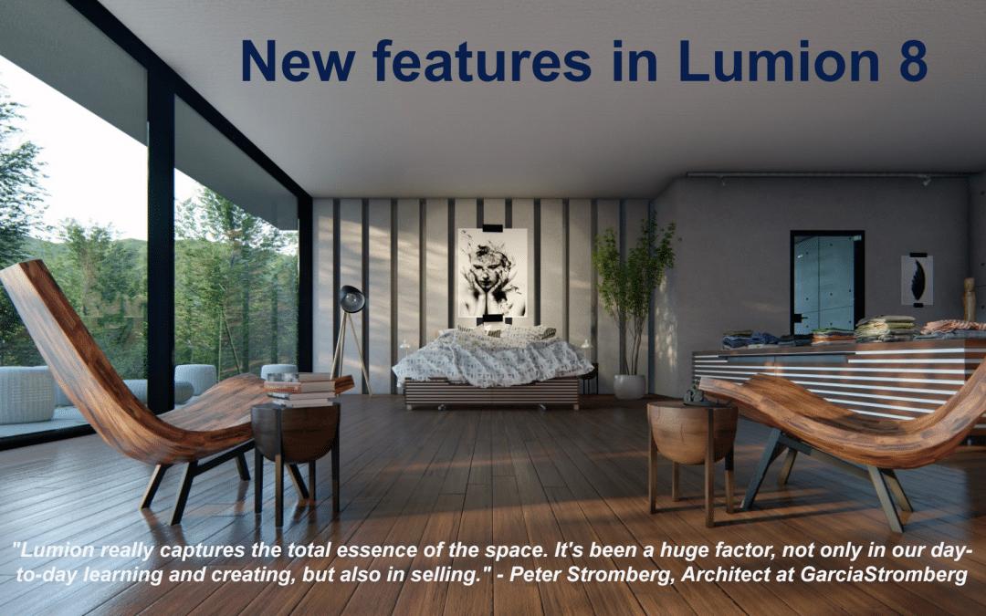 Những tính năng mới của Lumion 8