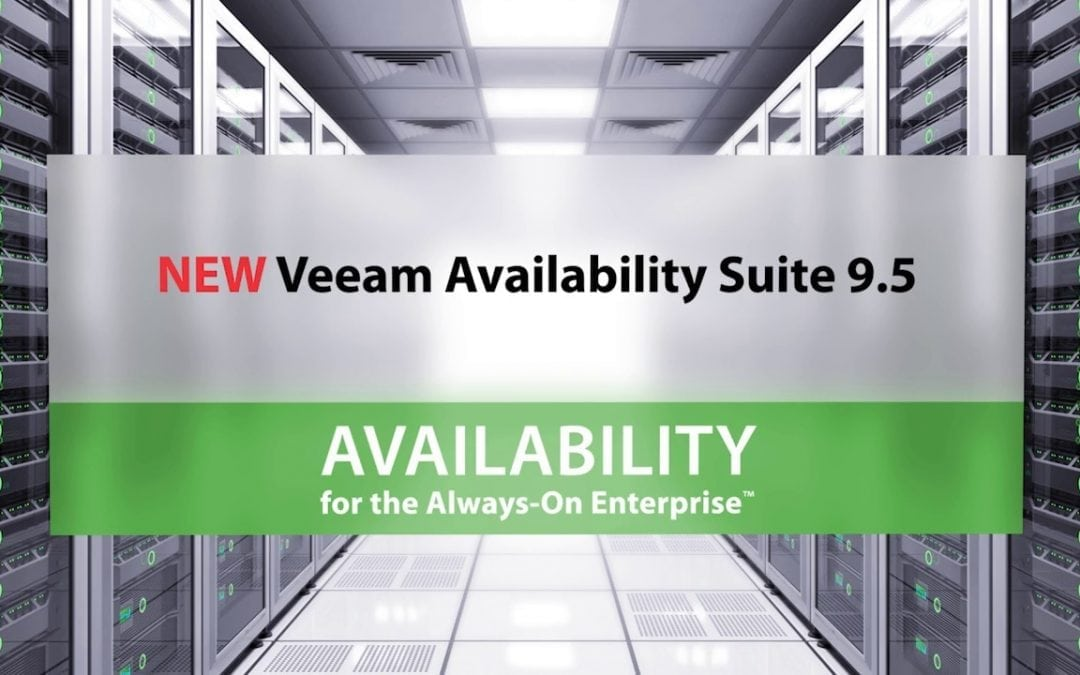 NEW Veeam Availability Suite 9.5 Update 3