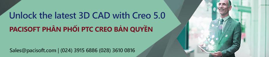 Trải nghiệm những khả năng CAD 3D mới nhất với Creo 5.0