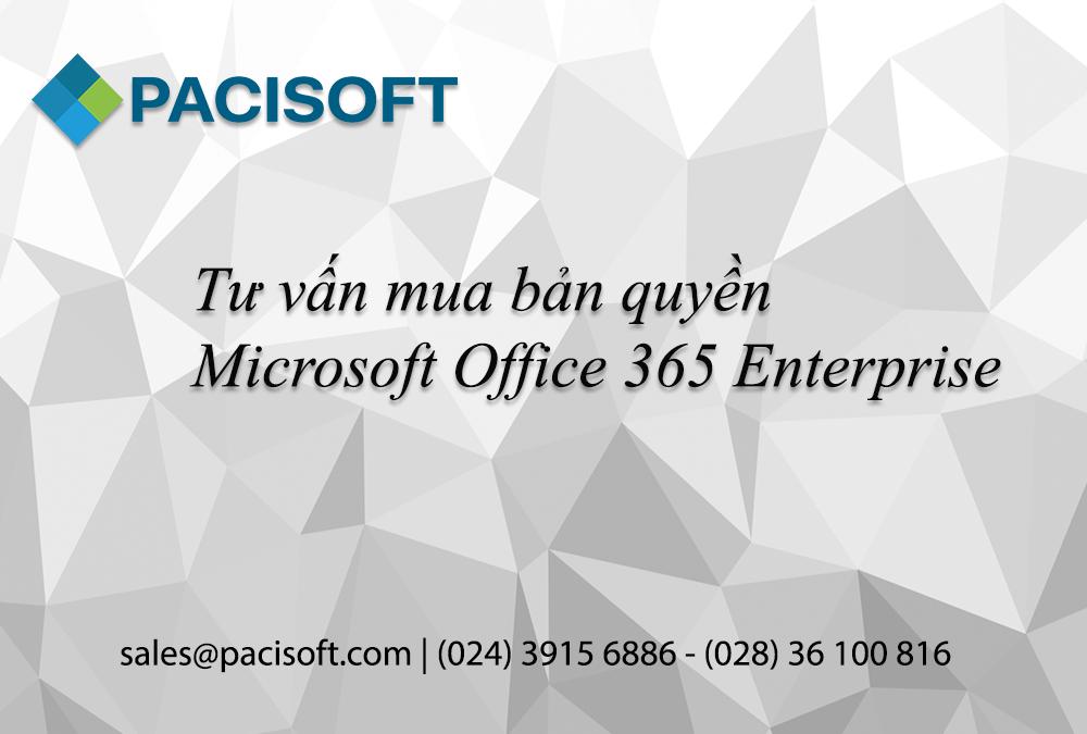 Tư vấn mua Microsoft Office 365 Enterprise bản quyền
