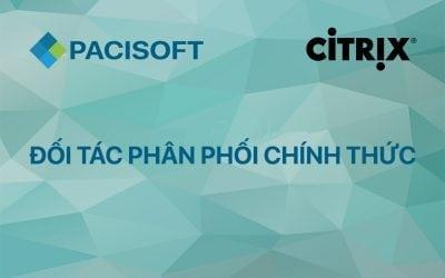 PACISOFT trở thành đối tác phân phối chính thức Citrix