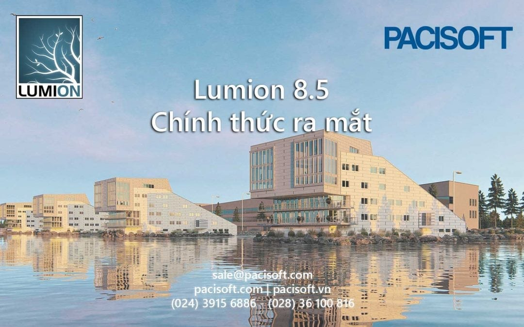 Lumion 8.5 chính thức ra mắt, tích hợp LiveSync for ArchiCAD