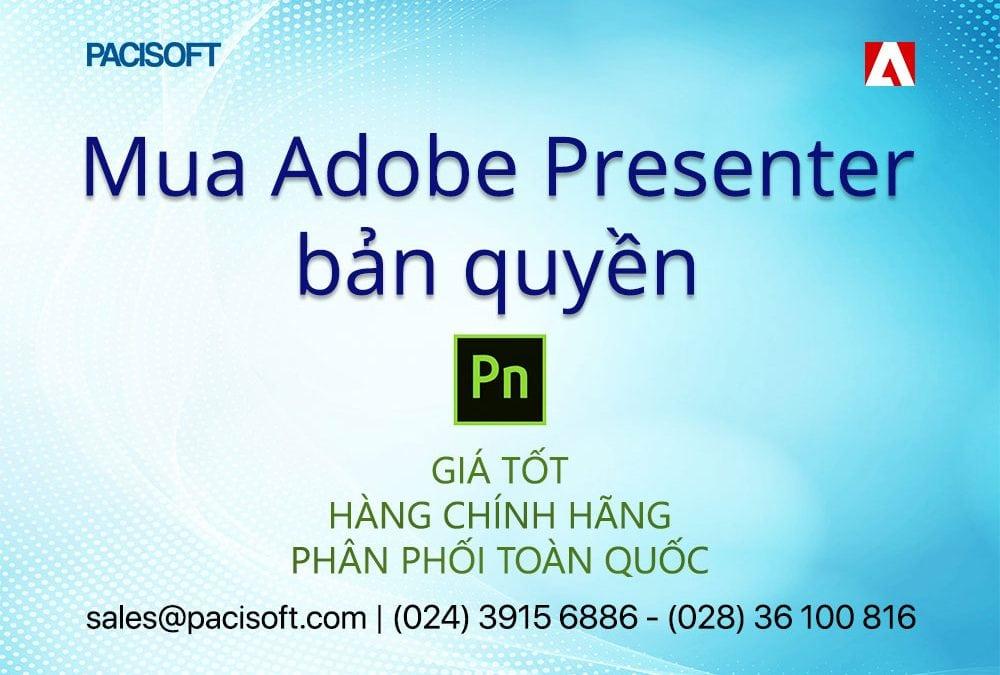 Hướng dẫn mua bán Adobe Presenter bản quyền