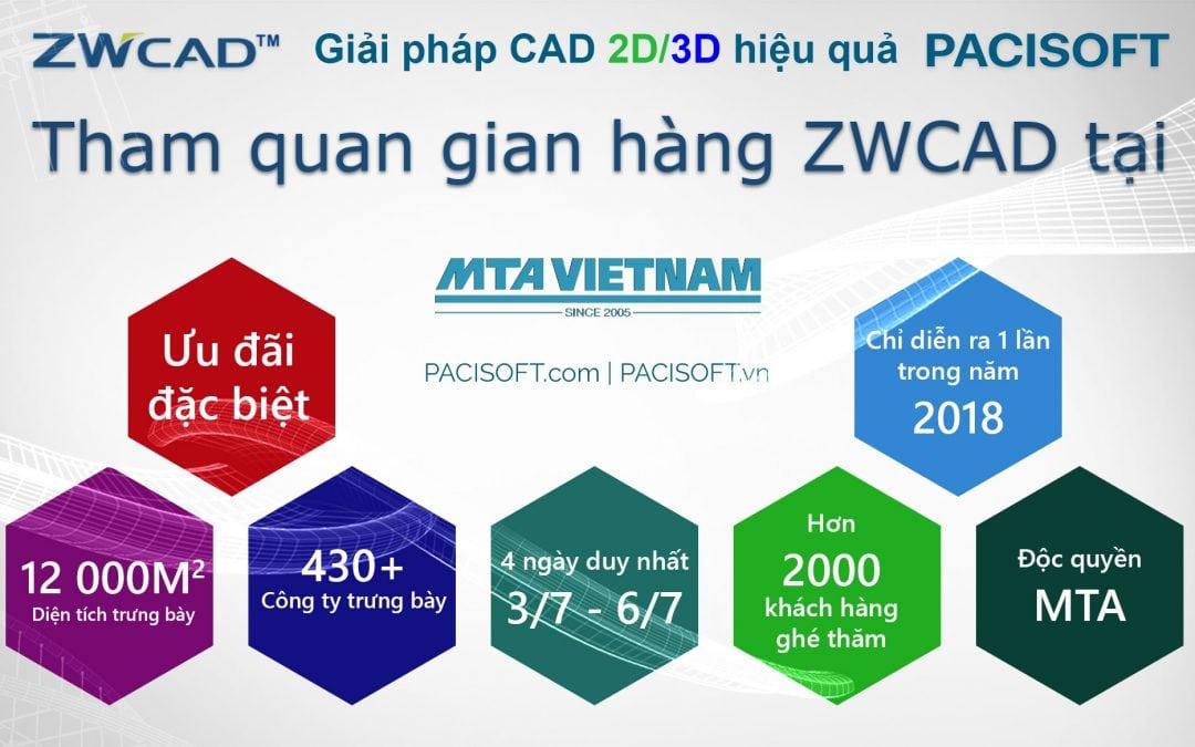 Khám phá gian hàng ZWCAD 2018 All New tại triển lãm MTA Hồ Chí Minh để nhận ưu đãi