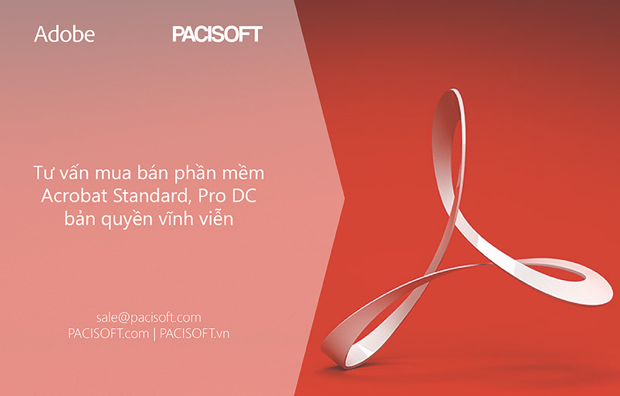Tư vấn mua bán phần mềm Acrobat Standard, Pro DC bản quyền vĩnh viễn