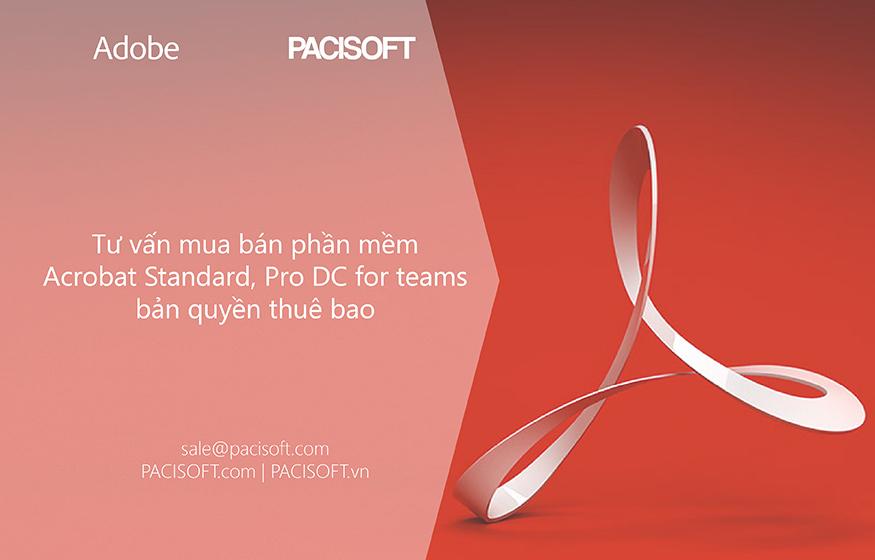 Tư vấn mua Acrobat Standard, Pro DC for teams