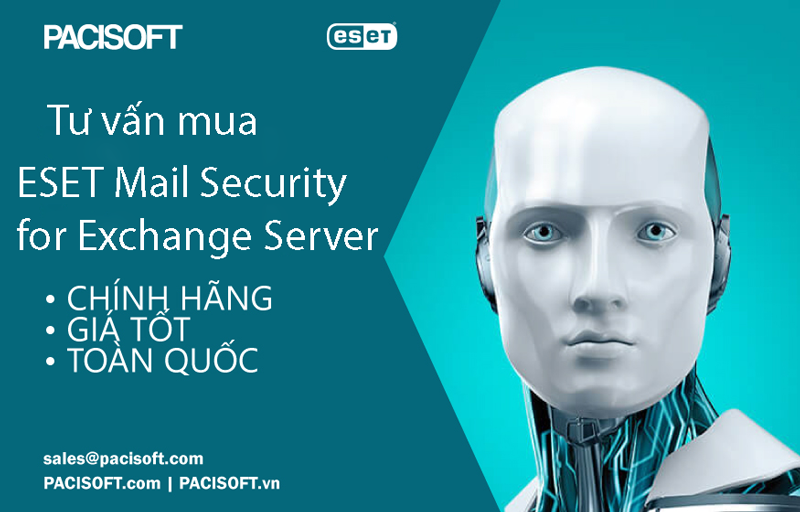 Tư vấn mua ESET Mail Security for Microsoft Exchange Server bản quyền