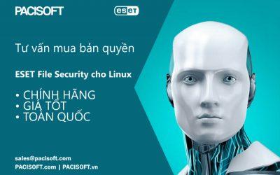 Tư vấn mua ESET File Security cho Linux bản quyền