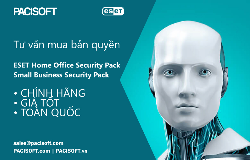 Tư vấn mua ESET Home Office Security Pack và Small Business Security Pack bản quyền