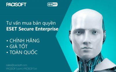 Tư vấn mua ESET Secure Enterprise bản quyền