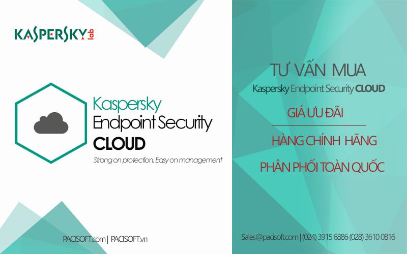 Tư vấn mua Kaspersky Endpoint Security Cloud bản quyền thuê bao