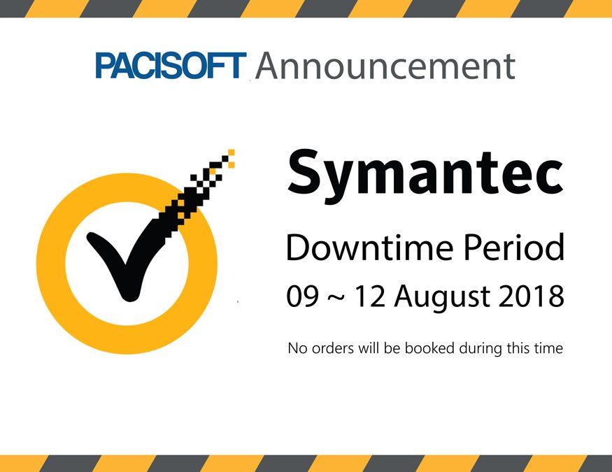 ⚠ Thông báo ⚠ Hệ thống đặt hàng của Symantec sẽ gián đoạn từ 0:00 09/8 – 0:00 12/8
