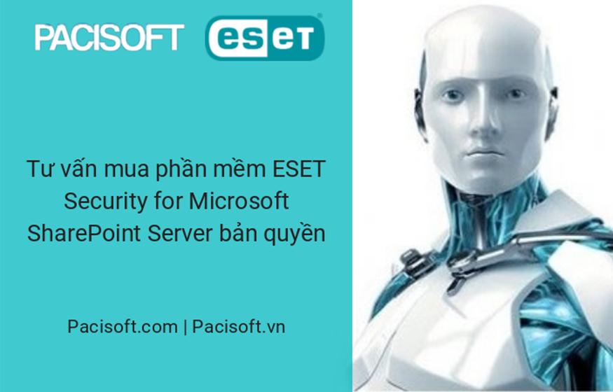 Tư vấn mua phần mềm ESET Security For Microsoft SharePoint Server