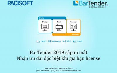 BarTender 2019 sắp ra mắt – Cơ hội nhận ưu đãi khi gia hạn license từ 3 năm trở lên