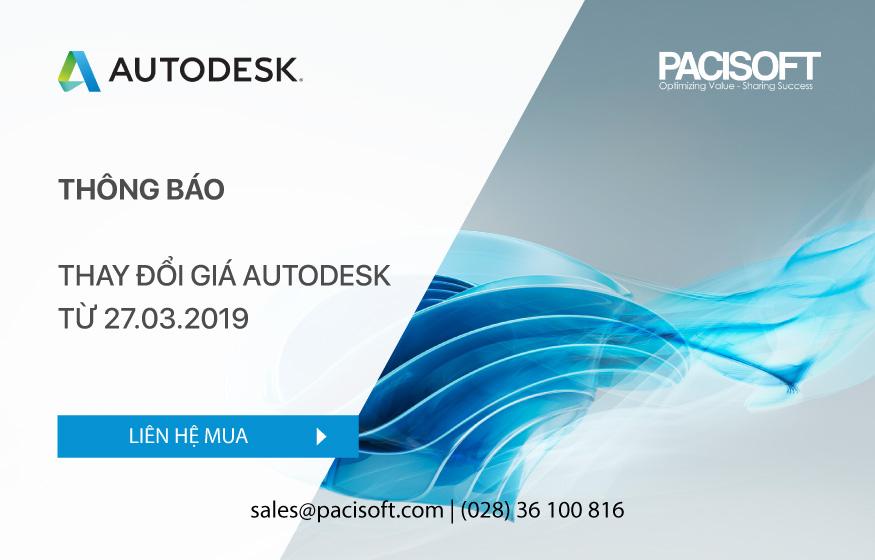 PACISOFT- Thông báo thay đổi giá Autodesk từ 27.03.2019