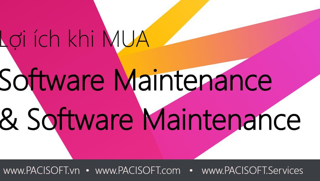 Lợi ích khi mua gói Dịch vụ bảo trì & hỗ trợ của Phần mềm bản quyền (Maintenance Plan)