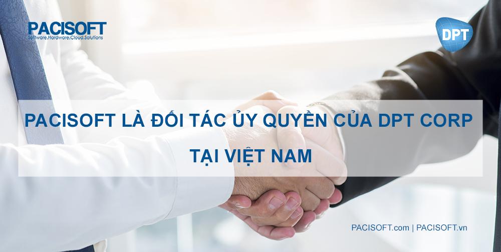 PACISOFT là đối tác ủy quyền của DPT Corporate tại thị trường Việt Nam