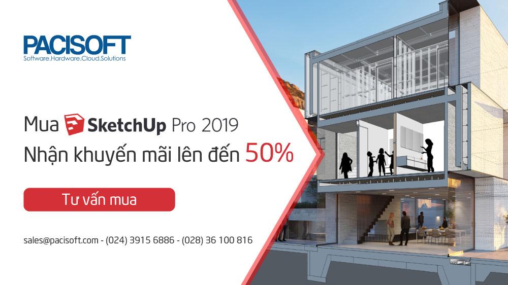 [SALE UP TO 50%] KHUYẾN MÃI SKETCHUP TỪ NAY ĐẾN 23/9/2019