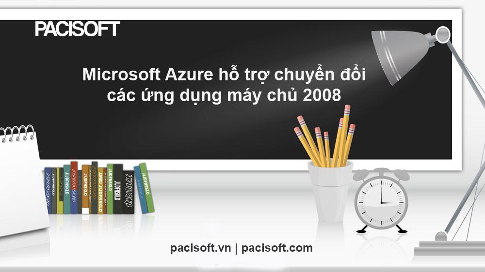Các bước chuyển đổi ứng dụng máy chủ sang Microsoft Azure