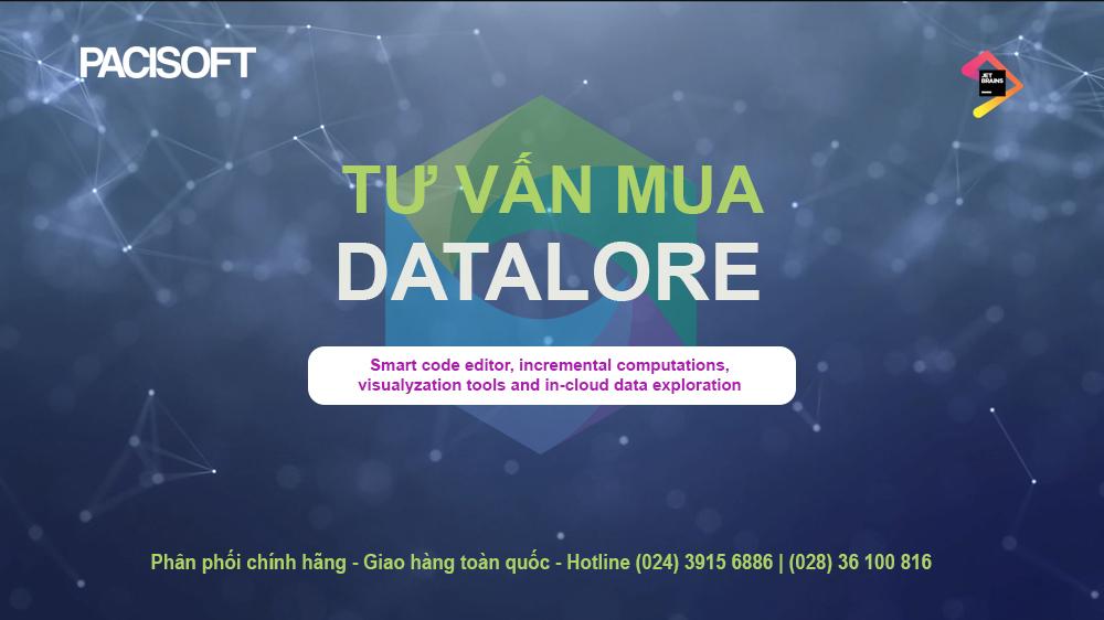 Tư vấn mua phần mềm Datalore bản quyền
