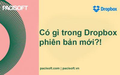 Có gì trong Dropbox phiên bản mới?!