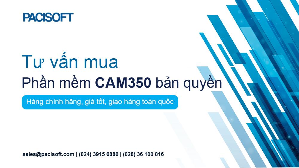 Tư vấn mua phần mềm Cam350 bản quyền