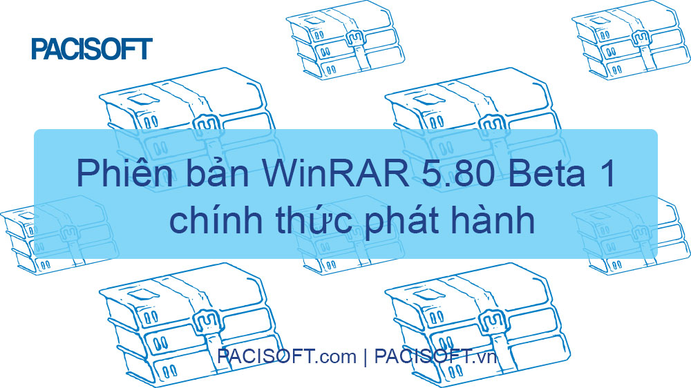 WinRAR 5.80 phiên bản Beta 1 vừa mới phát hành