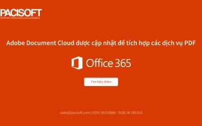 Bản cập nhật cho Adobe Document Cloud đưa các dịch vụ PDF tích hợp vào Office 365