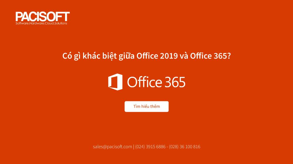 Thử thách song sinh: Office 365 vượt mặt Office 2019