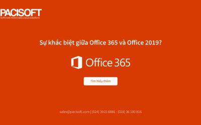 Có gì khác biệt giữa Office 365 và Office 2019?