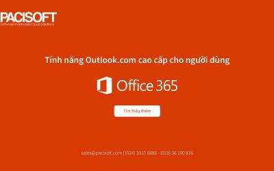 Tính năng Outlook.com cao cấp cho người đăng ký Office 365