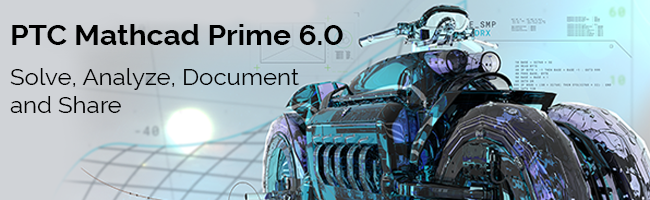 PTC Mathcad Prime 6.0 chính thức phát hành