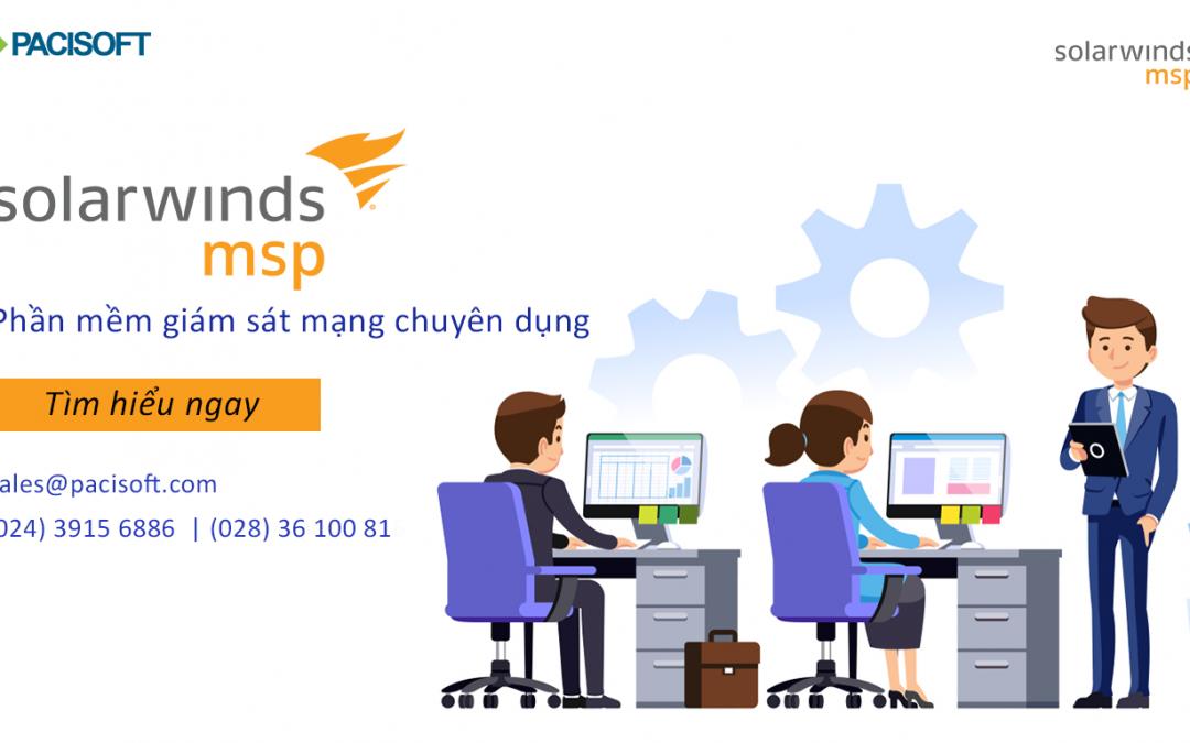 Solarwinds – Phần mềm giám sát hệ thống mạng chuyên dụng