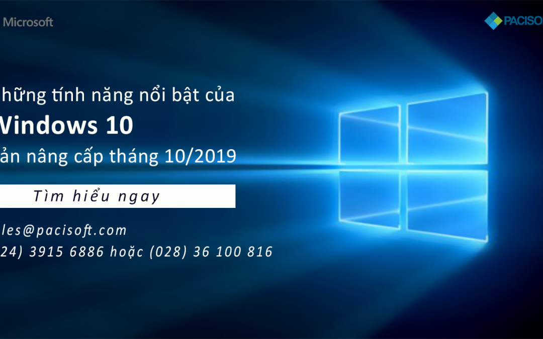 Những tính năng nổi bật của Windows 10 – Bản nâng cấp tháng 10/2019