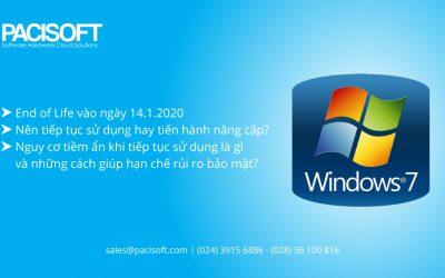 Liệu có nên tiếp tục sử dụng Windows 7 sau ngày 14.1.2020?