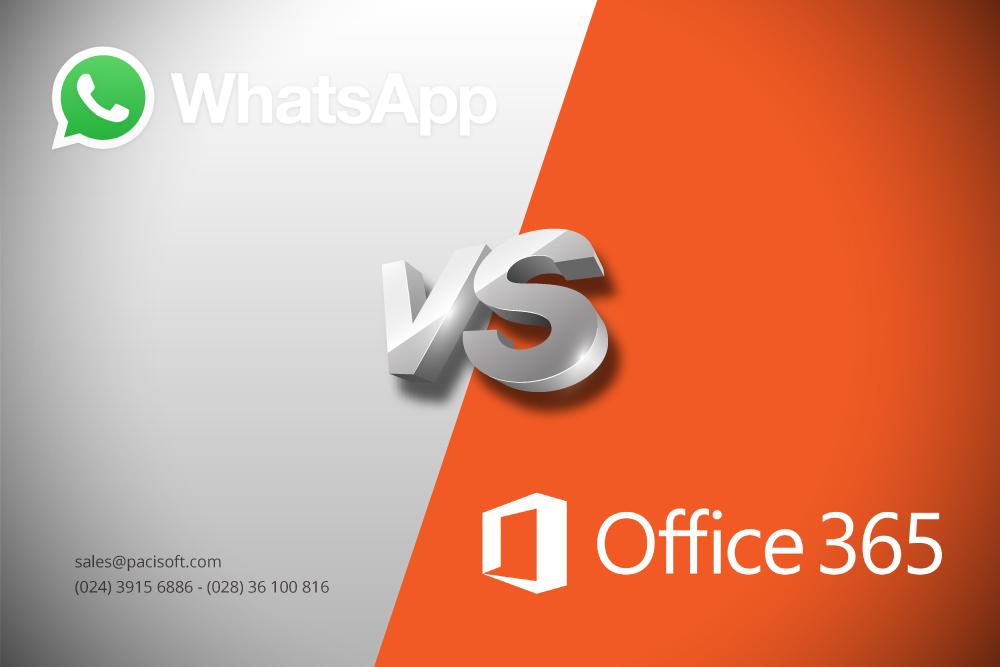 So sánh tính năng Office 365 với WhatsApp cho doanh nghiệp SMB