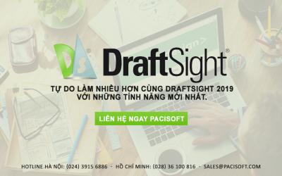 Những tính năng nổi bật của DraftSight 2019 – Giải pháp thiết kế hoàn hảo