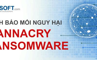 WannaCry Ransomware là gì? Cách phòng chống như thế nào?