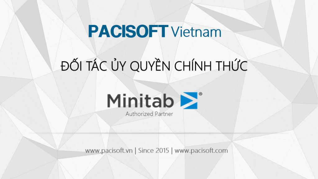 PACISOFT là đối tác đại lý & phân phối ủy quyền chính thức của Minitab tại Việt Nam