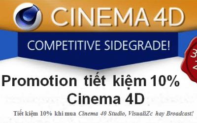 Promotion tiết kiệm 10% Cinema 4D