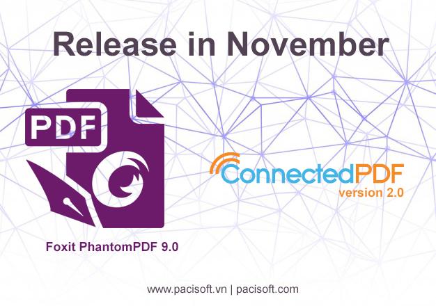 Thông báo ra mắt Foxit Launches PhantomPDF 9.0 và ConnectedPDF 2.0