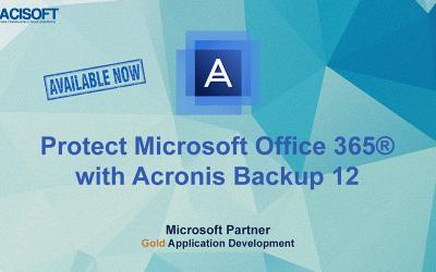 Bảo vệ Microsoft Office 365 với Acronis Backup 12