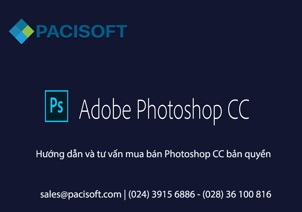 Hướng dẫn và tư vấn mua bán Photoshop CC bản quyền